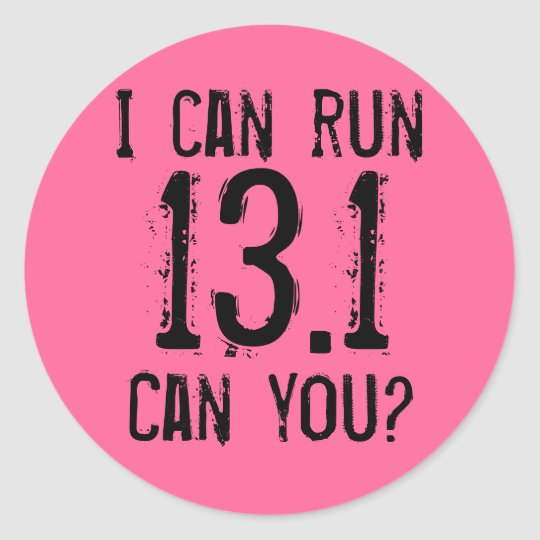 I can run 13.1 -- Can you? Classic Round Sticker