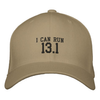 I can run 13.1 -- Can you? Embroidered Baseball Hat