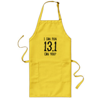 I can run 13.1 -- Can you? Long Apron