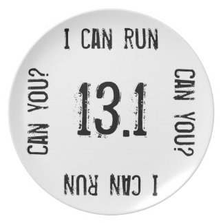 I can run 13.1 -- Can you? Melamine Plate