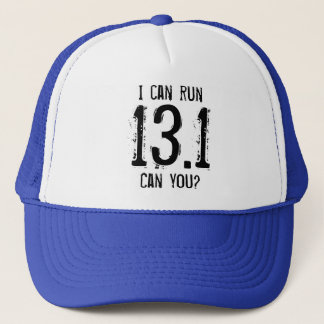 I can run 13.1 -- Can you? Trucker Hat
