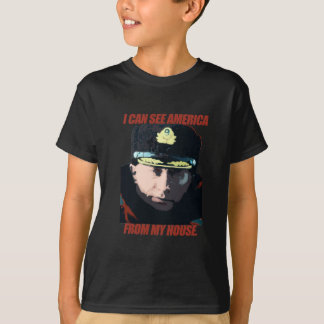 I can see America from my house. T-Shirt