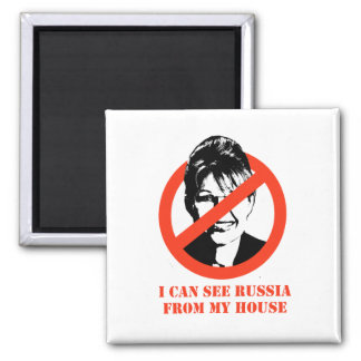 I can see Russia from my house Magnet