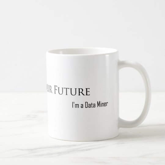 I Can See Your Future Coffee Mug