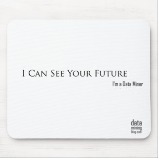 I Can See Your Future Mouse Pad