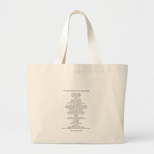 """I CAN, SHE CAN, HE CAN, YOU CAN, WE All CAN BE""""... Large Tote Bag"""