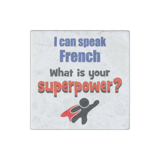 I can speak French. What is your superpower? Stone Magnet