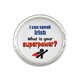 I can speak Irish. What is your superpower? Ring