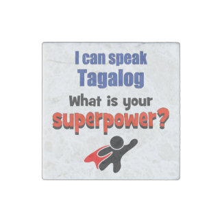 I can speak Tagalog. What is your superpower? Stone Magnet