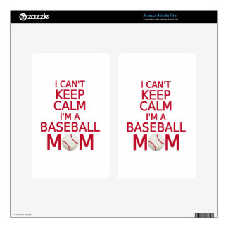 I can t keep calm I am a baseball mom Kindle Fire Decals
