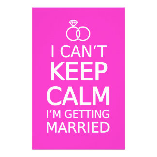 I can t keep calm I m getting married Stationery Design
