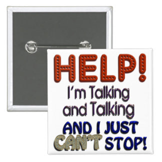 I Can't Stop Talking Button
