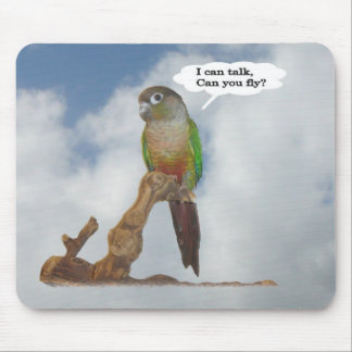 I can talk, Can you fly? Mouse Pad