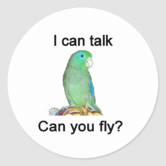 I can talk, can you fly? stickers