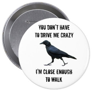 i cAN wALK tO cRAZY fROM hERE Button