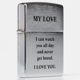 I can watch you all day and never get bored. zippo lighter