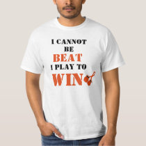 I Cannot Be Beat, Play to Win - Kidney Cancer T-Shirt