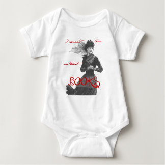 I Cannot Live Without Books Baby Bodysuit