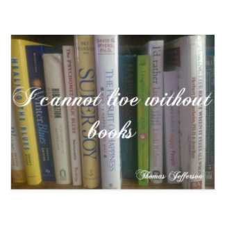I Cannot Live Without Books Postcards