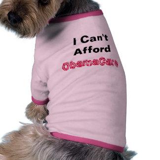 I Can't Afford ObamaCare Political Dog Shirt