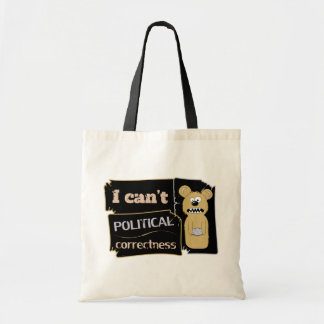 I can't bear political corectness bags