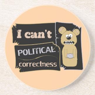 I can't bear political corectness beverage coasters