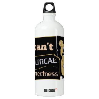 I can't bear political corectness water bottle
