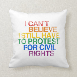 I CAN'T BELIEVE I STILL HAVE TO PROTEST Faded.png Pillows
