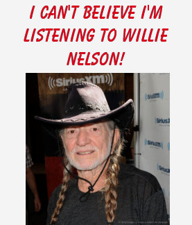 I can't believe I'm listening to Willie Nelson! T-Shirt