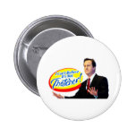 I Can't Believe It's Not Thatcher! 2 Inch Round Button