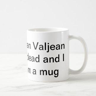 i can't believe jean valjean is dead classic white coffee mug