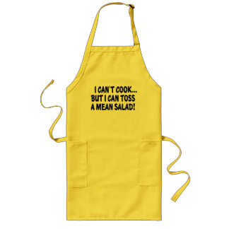 I CAN'T COOK BUT I CAN TOSS A MEAN SALAD! LONG APRON