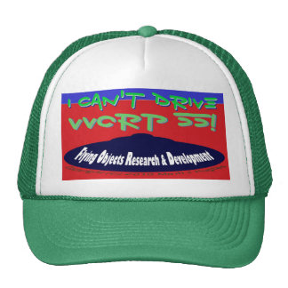 I Can't Drive VVorp 55! Trucker Hat