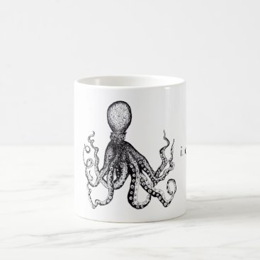 Coffee Themed I. Cant. Even. Octopus Mug