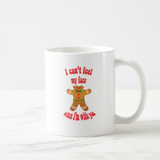 I can't feel my face - funny Christmas gingerbread Coffee Mug