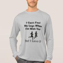 I Can't Feel My Legs - Sport-Tek LS Running T-Shirt