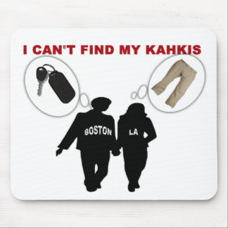 I Can't Find My Khakis / Car Keys Mouse Pad