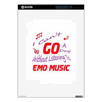 I can't go a day without listening to Emo music iPad 2 Skins