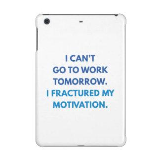 I Can't Go To Work Tomorrow iPad Mini Case