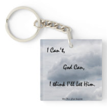 I can't, God can... Keychain