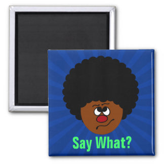 I can't have heard you right; please repeat that. 2 inch square magnet
