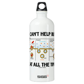 I Can't Help But Eat All The Time (Endocytosis) SIGG Traveler 1.0L Water Bottle