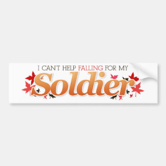 I Can't Help Falling For My Soldier Bumper Sticker