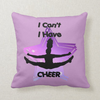 I can't I have Cheer Throw Pillow