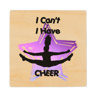 I can't I have Cheer Wooden Coaster