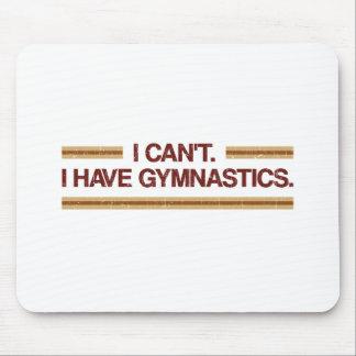 I Can't I Have Gymnastics Mouse Pad