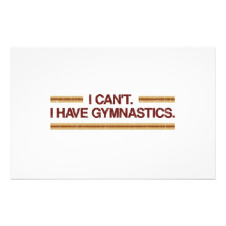 I Can't I Have Gymnastics Stationery