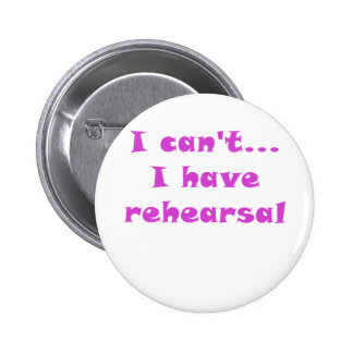 I Cant I Have Rehearsal Button