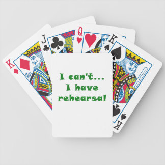 I Cant I Have Rehearsal Bicycle Playing Cards