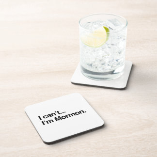 I CAN'T, I'M MORMON.png Drink Coaster